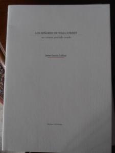 Los señores de Wall Street..., garcía Cellino, Septem Ediciones
